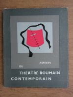 Anticariat: Aspects du theatre roumain contemporain