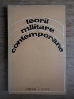 Anticariat: Corneliu Soare - Teorii militare contemporane