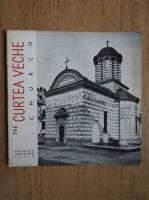 Anticariat: Cristian Moisescu - The Curtea Veche Church