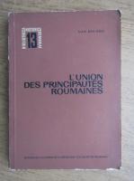 Anticariat: Dan Berindei - L'Union des principautes roumaines
