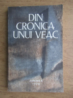Din cronica unui veac. Documente inedite 1850-1950