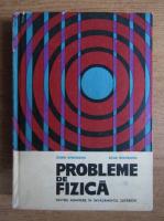 Anticariat: Dorin Gheorghiu, Silvia Gheorghiu - Probleme de fizica pentru admitere in invatamantul superior (1966)