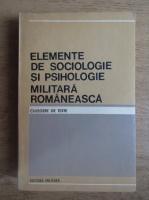 Anticariat: Elemente de sociologie si psihologie militara romaneasca