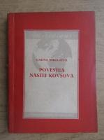 Galina Nikolaeva - Povestea Nastei Kovsova