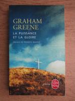 Graham Greene - La puissance et la gloire