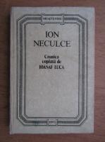 Ion Neculce - Cronica copiata de Ioasaf Luca