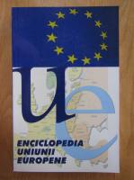 Anticariat: Luciana Alexandra Ghica - Enciclopedia Uniunii Europene