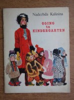 Nadezhda Kalinina - Going to kindergarten