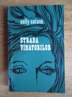 Anticariat: Nelly Cutava - Strada vanatorilor