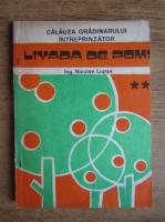 Nicolae Lupsa - Livada de pomi (volumul 2)