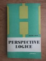 Anticariat: Petru Ioan - Perspective logice