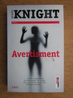 Anticariat: Renee Knight - Avertisment
