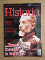Anticariat: Revista Historia. Regele Carol I a murit! Anul XIV, nr. 152, septembrie 2014