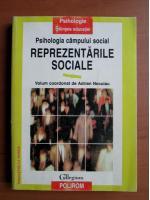 Anticariat: Adrian Neculau - Psihologia campului social. Reprezentarile sociale