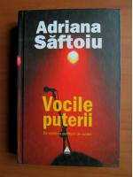 Adriana Saftoiu - Vocile puterii