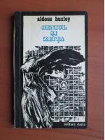 Aldous Huxley - Geniul si zeita