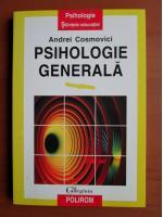 Anticariat: Andrei Cosmovici - Psihologie generala