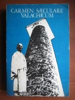 Anticariat: Carmen Saeculare Valachicum