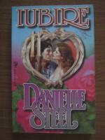 Anticariat: Danielle Steel - Iubire