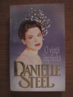 Danielle Steel - O viata implinita