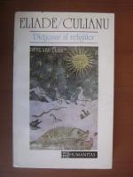 Eliade / Culianu - Dictionar al religiilor