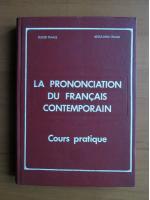 Anticariat: Eugen Tanase - La prononciation du francais contemporain