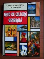 Anticariat: Florence Braunstein - Ghid de cultura generala