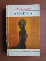 Anticariat: Franz Kafka - America