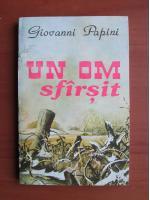 Giovanni Papini - Un om sfarsit