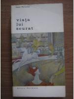 Anticariat: Henri Perruchot - Viata lui Seurat
