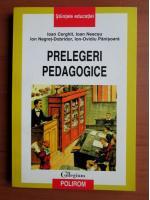 Anticariat: Ioan Cerghit - Prelegeri pedagogice