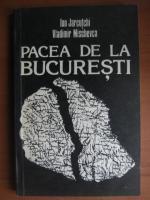 Ion Jarcutchi - Pacea de la Bucuresti