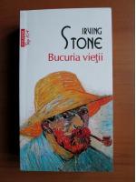 Anticariat: Irving Stone - Bucuria vietii