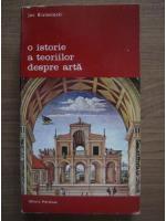 Anticariat: Jan Bialostocki - O istorie a teoriilor despre arta