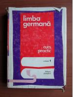 Anticariat: Jean Livescu, Emilia Savin, Basilius Abager -  Limba Germana Curs Practic (vol. 1)