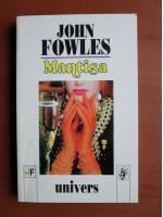 Anticariat: John Fowles - Mantisa