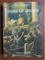 Anticariat: Lloyd C Douglas - Camasa lui Christos
