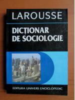 Anticariat: Mariana Tutuianu - Larousse. Dictionar de sociologie
