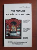 Anticariat: Noi minuni ale Sfantului Nectarie. Sfantul Nectarie de Eghina despre biserica