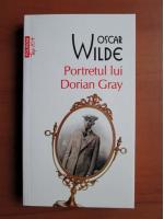 Oscar Wilde - Portretul lui Dorian Gray (Top 10+)