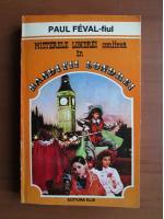 Anticariat: Paul Feval fiul - Banditii Londrei