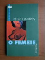 Peter Esterhazy - O femeie