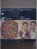 Anticariat: Philippe Aries, Georges Duby - Istoria vietii private (volumele 1, 2)