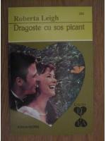 Roberta Leigh - Dragoste cu sos picant