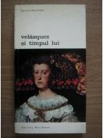 Anticariat: Saint Paulien - Velazquez si timpul lui
