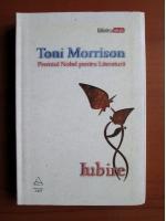 Toni Morrison - Iubire