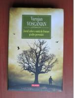 Anticariat: Varujan Vosganian - Jocul celor o suta de frunze si alte povestiri