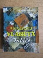 Anticariat: Alexandru Vlahuta - Iubire