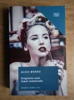 Alice Munro - Dragostea unei femei cumsecade
