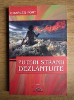 Anticariat: Charles Fort - Puteri stranii dezlantuite
